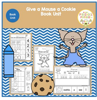 """Give a Mouse a Cookie """"Book Unit"""""""