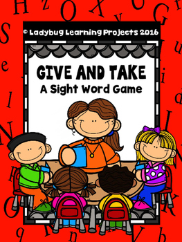 Give and Take.....A Kindergarten Sight Word Game