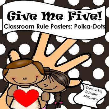 Classroom Rules Posters (Polka-Dot): Give Me Five!
