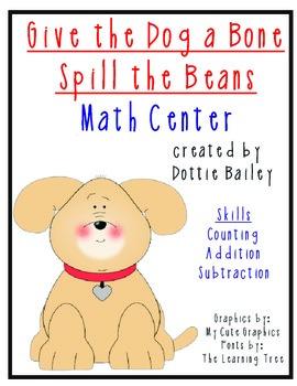 Give the Dog a Bone Spill the Beans Math Center