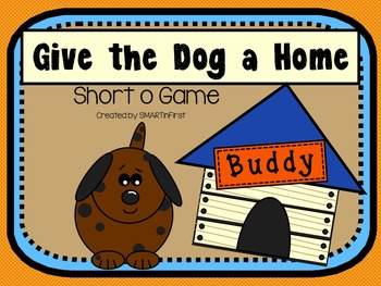 Give the Dog a Home: Short o Game