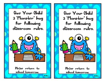 Give your child a Monster Hug for following classroom rules Take home Card