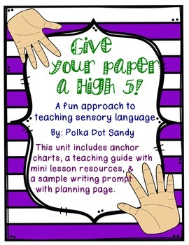Give your paper a High 5! A comprehensive ELA unit on Sensory Language Writing