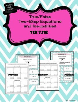 Given Value True/False? 2-step EQUATIONS and INEQUALITIES LESSON - TEKS 7.11B