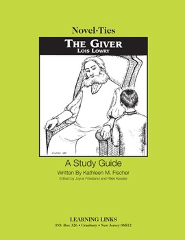 Giver - Novel-Ties Study Guide