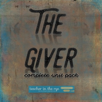 The Giver SUPER Unit Packet - Pre-Reading to Tests - Everything You Need! {CCSS}