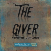 The Giver Unit Packet - From Pre-Reading to Tests - Everyt