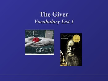 Giver Vocab Ch. 1-4 PowerPoint