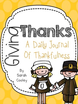 Giving Thanks:  A Daily Journal of Thankfulness {FREE!}