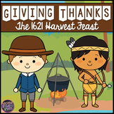 Giving Thanks The 1621 Harvest Feast Thanksgiving Book Study