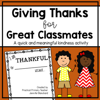 *FREEBIE* Giving Thanks for Great Classmates - A Thanksgiving Kindness Activitiy