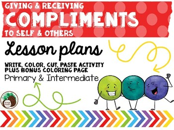 Giving and Receiving Compliments to Self and Others Lesson Plan