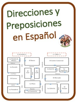 Giving and Understanding Directions in Spanish (includes prepositions)