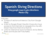 Giving directions in Spanish with Google Maps