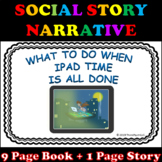Stopping iPad or Tablet Social Story Narrative with Visual