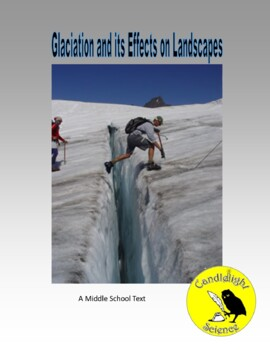Glaciation and its Effects on Landscapes (1130L) - Science Informational Text