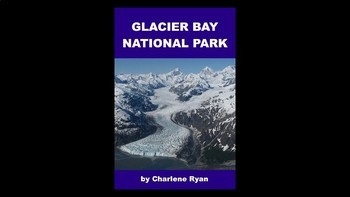 Glacier Bay National Park PowerPoint for Kids
