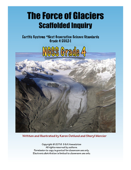 Glaciers: Earth Science Scaffolded Inquiry Earth Systems NGSS Grade 4
