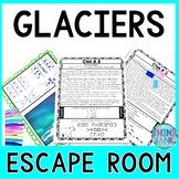 Glaciers Escape Room!  Earth Science - NO PREP, PRINT & GO!