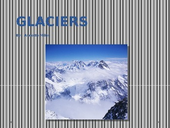 Glaciers Powerpoint