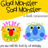 Glad Monster, Sad Monster - a book companion