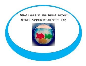 Glad We're In The Same School - Staff Appreciation