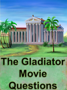 Gladiator Movie Questions