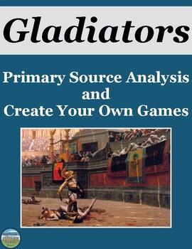 Gladiator Primary Source Analysis and Creative Activity