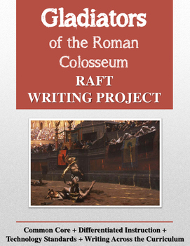 Gladiators and the Roman Colosseum RAFT Writing Project