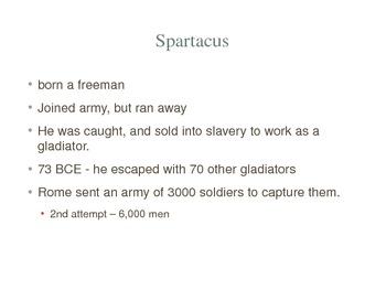 Gladiators and Spartacus