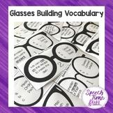Glasses Building Vocabulary