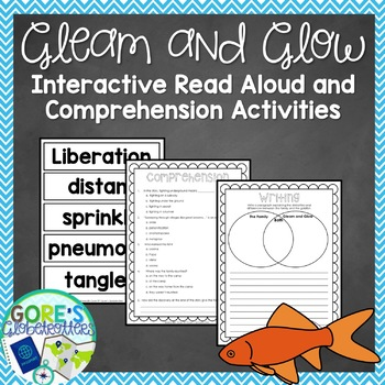 Gleam and Glow Interactive Read Aloud and Comprehension Activities