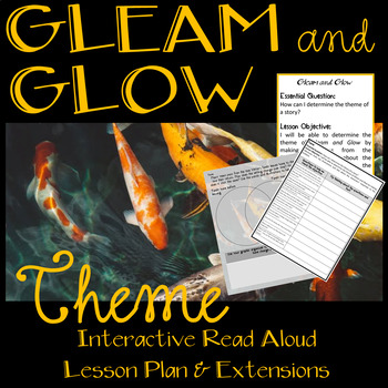 Gleam and Glow by Eve Bunting Interactive Read Aloud Lesson Plan