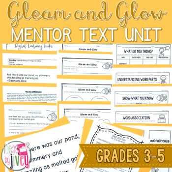 Gleam and Glow - Mentor Text and Mentor Sentence Lessons for grades 3-5