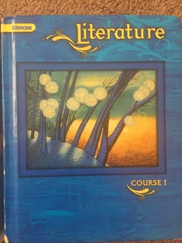 Glencoe Literature Course 1, textbook AND Teacher's Edition