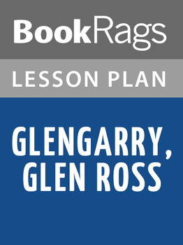 Glengarry, Glen Ross Lesson Plans