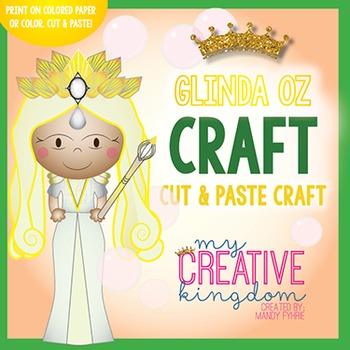 Glinda the Good Witch Wizard of Oz Craft