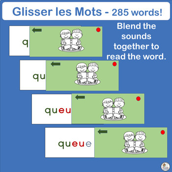 French: Glisser les Mots works well with Le manuel phonique by Jolly Learning.