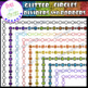 -BUNDLE- Glitter Circles Dividers and Borders