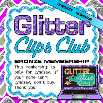 Glitter Clip Art Club Bronze Membership {YEAR 2 Subscripti