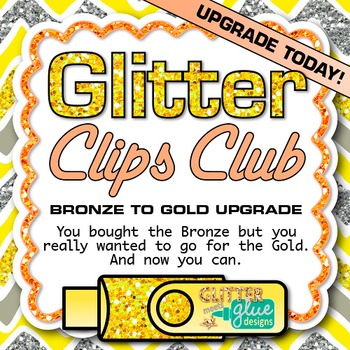 Glitter Clips Clip Art Club Bronze to Gold Membership UPGRADE
