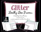 Glitter Doodly-Doo Clip Art Frames for Commercial Use