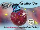 Glitter Jar - Animated Step-by-Step Craft