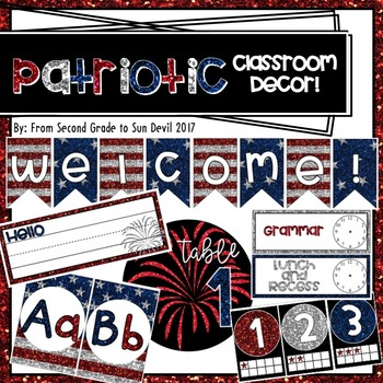 Glitter Patriotic Themed Classroom Decor! EDITABLE [400+ Pages]