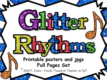 Glitter Rhythms - Full Page Posters and jpgs to build your own slideshow