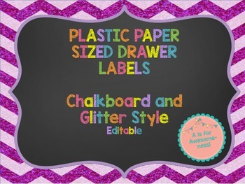 Glitter and Chalkboard Paper Drawer Labels
