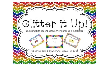 Glitter it up! (Labels for an effectively organized classroom)