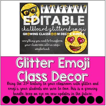 Glittered Emoji Chalkboard Classroom Decor GROWING BUNDLE