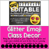 Glittered Emoji Chalkboard Classroom Decor GROWING BUNDLE