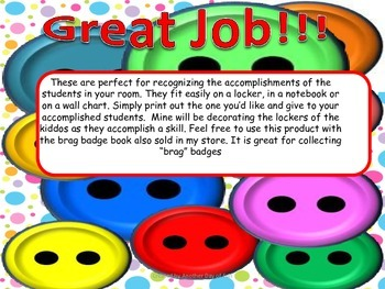 Button Brag Badges-Celebrating the accomplishments of your students